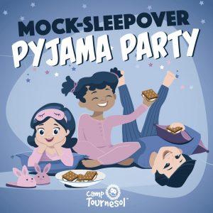 Mock-sleepover pyjama party at CampT!