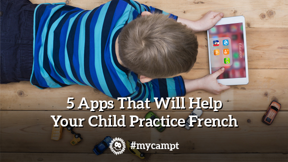 5 Apps That Will Help Your Child Practice French -