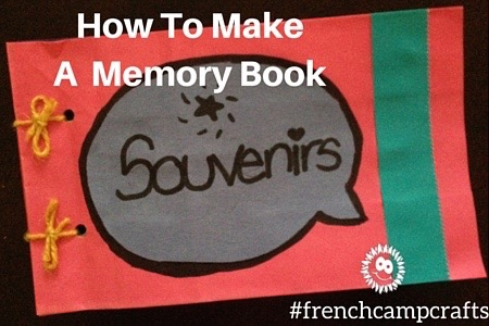 Fun Craft for March Break: How To Make A Memory Book